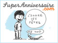 Super Anniversaire - Bons plans à Paris