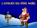 Atelier du Père Noël - Vive-Noel.com